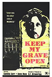 Keep My Grave Open Poster