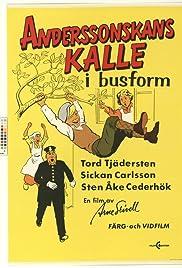 Anderssonskans Kalle i busform Poster