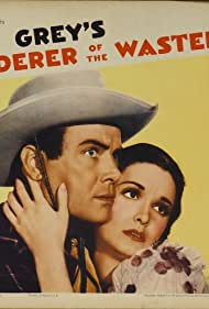Dean Jagger and Gail Patrick in Wanderer of the Wasteland (1935)