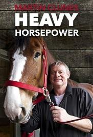 Martin Clunes: Horsepower Poster