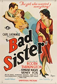 Bad Sister(1931) Poster - Movie Forum, Cast, Reviews