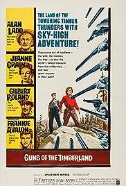Guns of the Timberland Poster