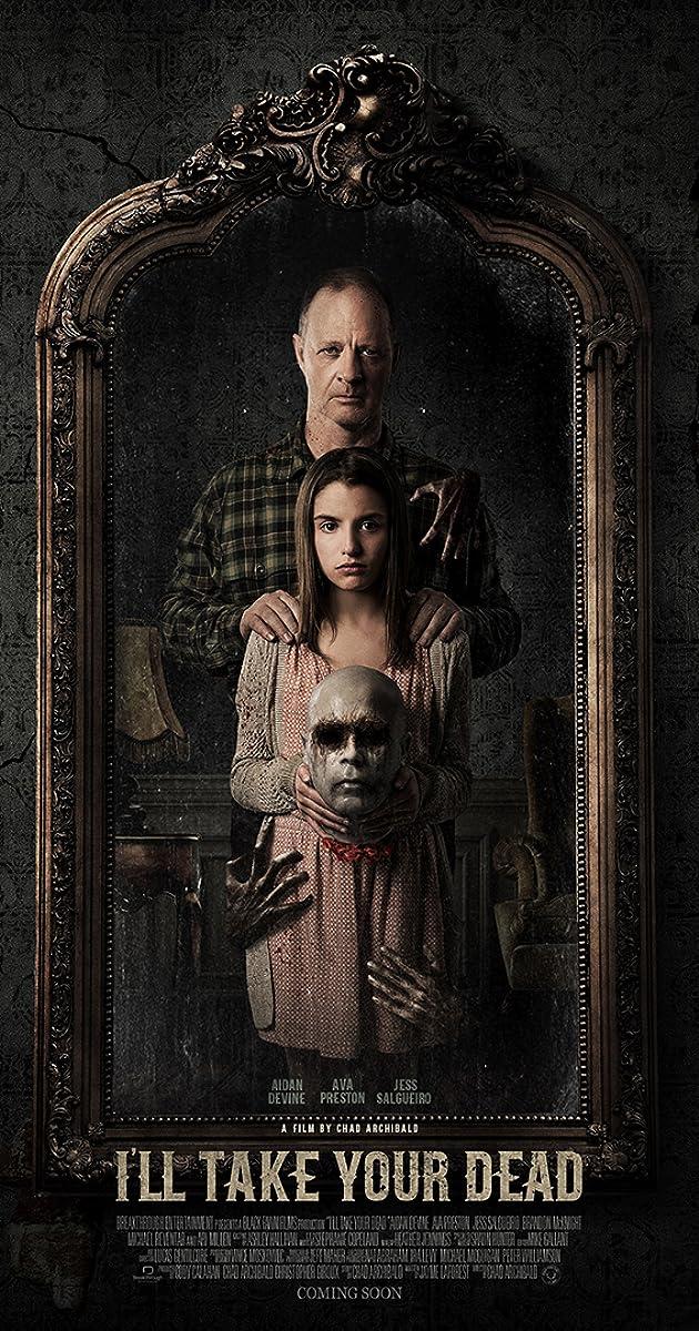I'll Take Your Dead (2018) - IMDb