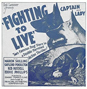 Edward F. Cline Fighting to Live Movie