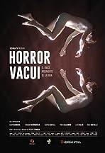 Horror Vacui (el único argumento de la obra)