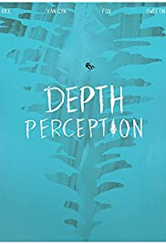 Depth Perception (2017)