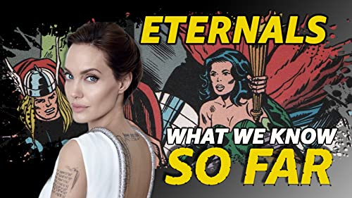 What We Know About 'The Eternals' So Far video