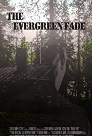 The Evergreen Fade Poster