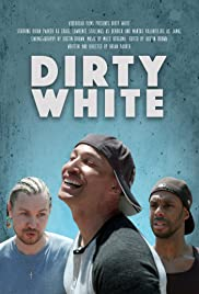 Dirty White Poster