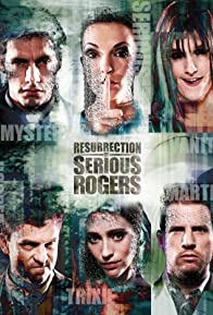 Primary photo for Resurrection of Serious Rogers