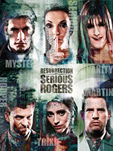 Resurrection of Serious Rogers movie free download hd