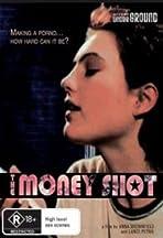 The Money Shot
