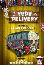 Vudu Delivery