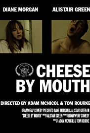 Cheese by Mouth Poster