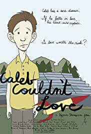 Caleb Couldn't Love Poster