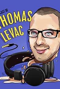 Primary photo for Le Podcast de Thomas Levac