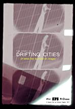 The Story of Drifting Cities