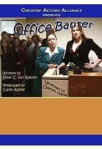 Office Banter