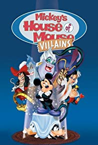 Primary photo for Mickey's House of Villains