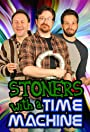 Stoners with a Time Machine