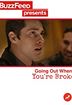 BuzzFeed Presents: Going Out When You're Broke