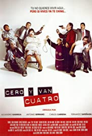 Cero y van 4 (2004) Poster - Movie Forum, Cast, Reviews