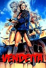 Vendetta(1986) Poster - Movie Forum, Cast, Reviews