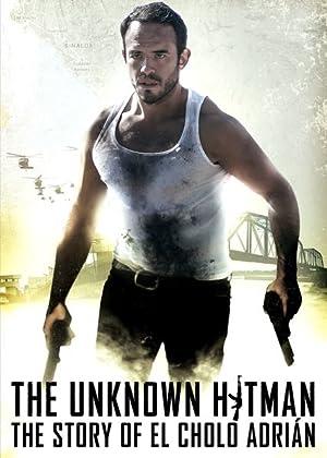 Where to stream The Unknown Hitman: The Story of El Cholo Adrían