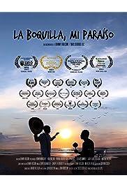 La Boquilla: My Paradise