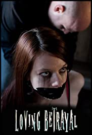 Loving Betrayal Poster