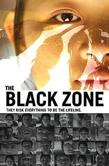 The Black Zone (2016 Video)