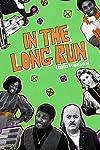 In the Long Run (2017)