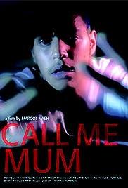 Call Me Mum Poster