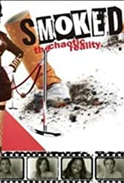 Smoked! The Chaotic Reality Poster