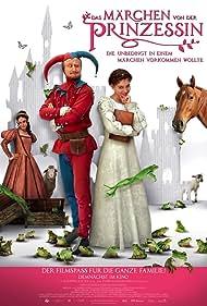 Das Märchen von der Prinzessin, die unbedingt in einem Märchen vorkommen wollte (2013)