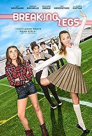 Breaking Legs (2017) 720p