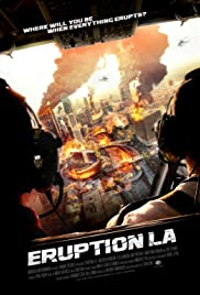 Eruption: LA en streaming vf complet