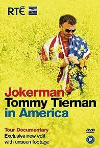 Primary photo for Jokerman: Tommy Tiernan Takes on America