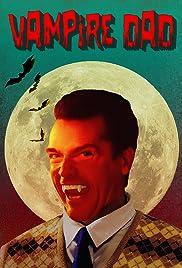 Vampire Dad Poster