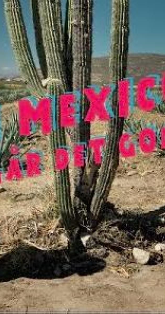 descarga gratis la Temporada 1 de I Mexico går det godt o transmite Capitulo episodios completos en HD 720p 1080p con torrent