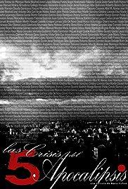 Las cinco crisis del Apocalipsis Poster