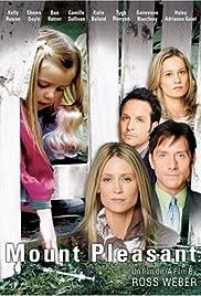 Mount Pleasant (2006) 1080p