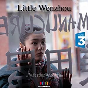 Sites for downloading free full movies Little Wenzhou [640x480]