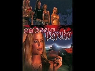 English watch full movies Girls Gone Psycho [mkv]