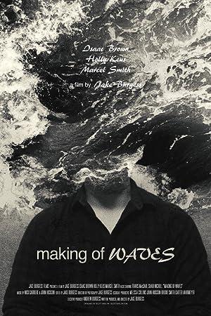 Making of Waves
