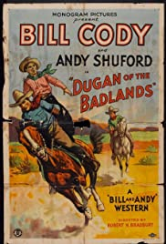 Dugan of the Badlands Poster
