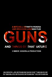 Guns & Things of That Nature Poster