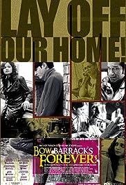 Bow Barracks Forever Poster