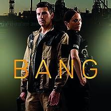 Bang (2017– )