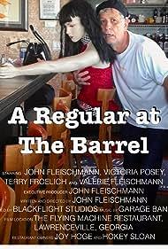 A Regular at the Barrel (2018)